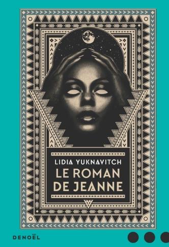 Le Roman de Jeanne Yuknavitch